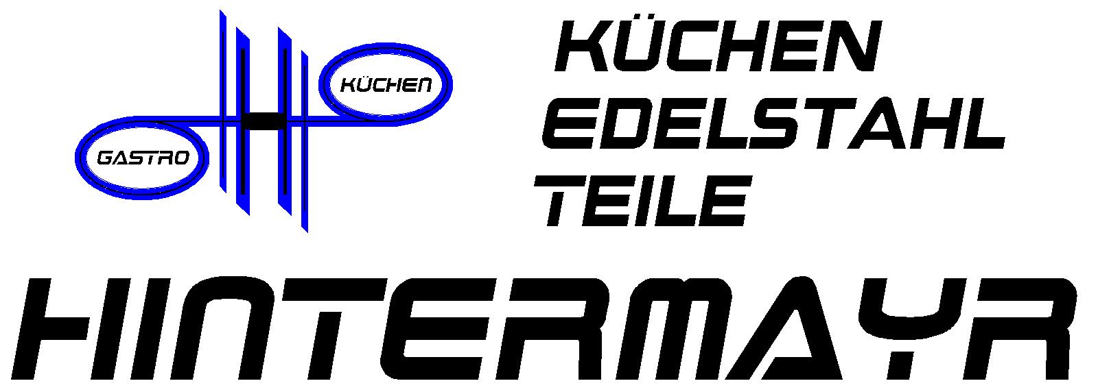 GASTROKÜCHEN HINTERMAYR - EDELSTAHL – KÜCHEN – TEILE | Ihr verlässlicher Partner für Gastroküchen, Edelstahl, Küche, Nirosta, Planer, Hersteller, Umbau, Gastronomie, Outdoor, Foodtruck, Arbeitsplatte aus Neumarkt/H.